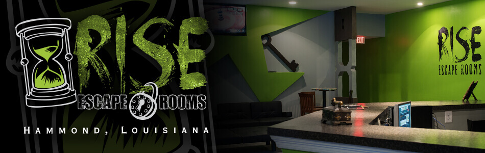 Rise Escape Rooms Hammond, Louisiana