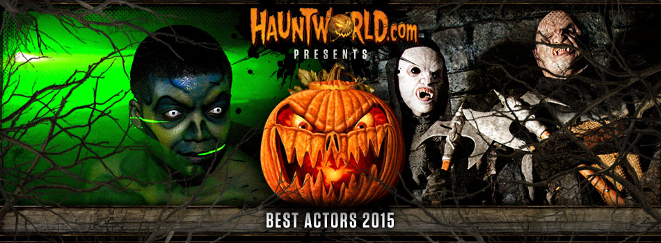 Hauntworld Best Actors