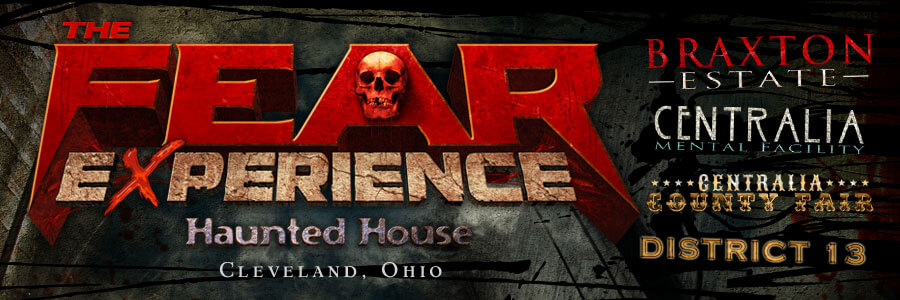 Cleveland, Ohio's - The Fear Experience Haunted House
