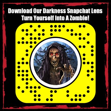 The Darkness Snapchat
